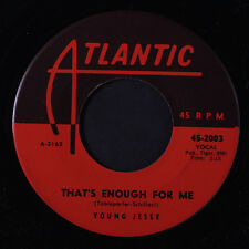 YOUNG JESSE: That's Enough For Me / Margie 45 Blues & R&B