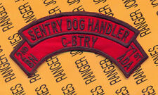 C Battery 2d Bn 71st ADA Air Defense Artillery SENTRY DOG HANDLER scroll arc tab