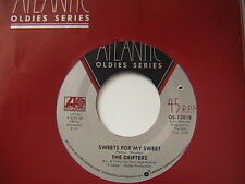 "THE DRIFTERS ""SWEETS FOR MY SWEET"" / ""I'LL TAKE YOU HOME"" 7"" 45 MINT 1977"