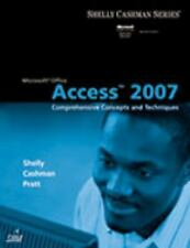 Microsoft Office Access 2007 Comprehensive Concepts and Techniques Shell Cashman
