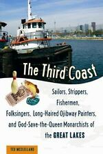 The Third Coast: Sailors, Strippers, Fishermen, Folksingers, Long-Hair-ExLibrary