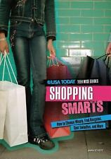 Shopping Smarts: How to Choose Wisely, Find Bargains, Spot Swindles, and More (U