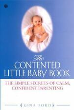 The Contented Little Baby: The Simple Secrets of Calm, Confident-ExLibrary