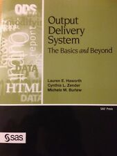 Output Delivery System (SAS book): The Basics and Beyond by Lauren E. Haworth
