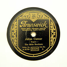 "THE MILLS BROTHERS ""Julius Caesar"" (EE+) GERMAN BRUNSWICK A-81730 [78 RPM]"