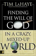 Finding the Will of God in a Crazy, Mixed-Up World by LaHaye, Tim