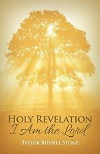 Holy Revelation: I Am the Lord by Stone, Taylor Russell -Paperback