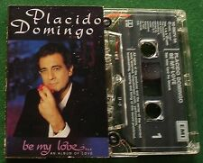 Placido Domingo Be My Love inc Somewhere Over the Rainbow + Cassette Tape TESTED