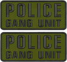 police gang unit  2 embroidery patch 4.x10 hook on back od green