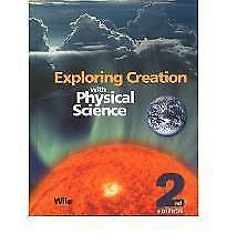 Exploring Creation with Physical Science Student Text by Dr. Jay Wile