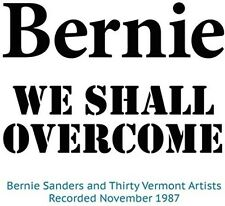 Bernie Sanders - We Shall Overcome [New CD]