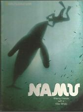 Namu Making Friends with a Killer Whale Ronald M Fisher HC 1973
