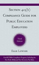 Section 403(b) Compliance Guide for Public Education Employers: The Final 403(b)