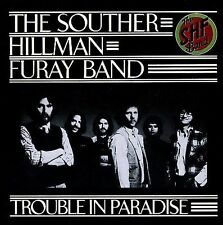 Furay Band, Hillman, Souther, Trouble in Paradise, Excellent
