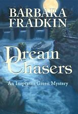 An Inspector Green Mystery: Dream Chasers 6 by Barbara Fradkin (2007, Paperback)