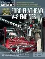Motorbooks Workshop Ser.: How to Rebuild and Modify Ford Flathead V-8 Engines...