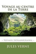 Voyage Au Centre de la Terre by Jules Verne (2015, Paperback)