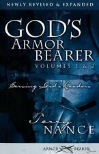 God`s Armor Bearer Volumes 1 and 2: Serving God`s Leaders by Terry Nance, (Paper