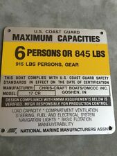 OMC Chris Craft 17 CR Boat Capacity Plate~Tag~6 Persons or 845 Lbs