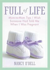 Full of Life : Mom-to-Mom Tips I Wish Someone Had Told Me When I Was Pregnant by