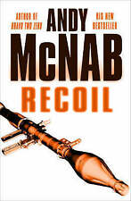 Recoil by Andy McNab (Hardback, 2004)