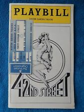 42nd Street - Majestic Theatre Playbill w/Ticket - February 22nd, 1981 - Grimes