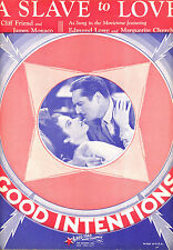 """GOOD INTENTIONS Sheet Music """"A Slave To Love"""" Edmund Lowe Marguerite Churchill"""