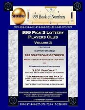999 Pick 3 Lottery Players Club Volume 3 : Featuring SD-ZERO-NR GROUPER...