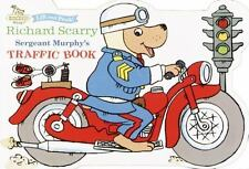 Richard Scarry's Best Books Ever: Sergeant Murphy's Traffic Book by Huck...