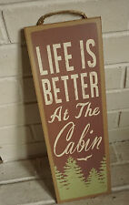 LIFE IS BETTER AT THE CABIN Pine Trees Rustic Lodge Home Decor LARGE Sign NEW
