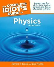 The Complete Idiot's Guide to Physics, 2nd Edition