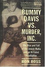 Bummy Davis vs. Murder, Inc.: The Rise and Fall of the Jewish Mafia and an Ill-F