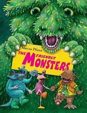 The Friendly Monsters Pfister, Marcus Hardcover