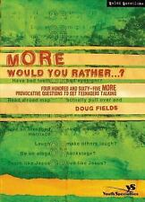 More Would You Rather?, Fields, Doug, Good Book
