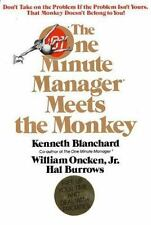 The One Minute Manager Meets The Monkey by Ken Blanchard, William Oncken, Jr.,