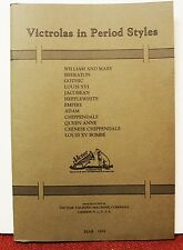 Victrolas in Period Styles 1919 Victor Talking Machine CO Reprint Phonographs