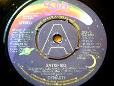 """DYNASTY - SATISFIED  7"""" VINYL DEMO"""