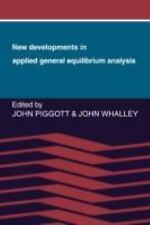 New Developments in Applied General Equilibrium Analysis (2008, Paperback)