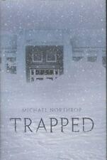 Michael Northrop: Trapped (Hardcover, USA, Highschool, Young Adult)