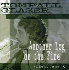 Another Log On The Fire-Hillbilly Central Pt. 2 - Tompall Glaser (2006, CD NEU)