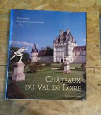 Chateaux du Val de Loire - Polidori et De Montclos -1996 architecture,décoration