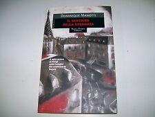 DOMINIQUE MANOTTI-IL SENTIERO DELLA SPERANZA-TROPEA-2002-PRIMA EDIZIONE-I MIRTI