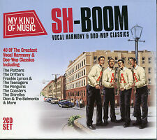 MY KIND OF MUSIC SH-BOOM - 2 CD BOX SET, VOCAL HARMONY & DOO-WOP CLASSICS