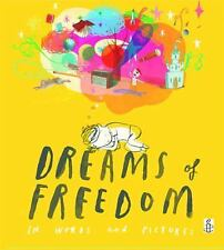 Dreams of Freedom: In Words and Pictures - in association with Amnesty Internati