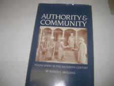 Authority and Community: Polish Jewry in the 16th Century by Nisson E. Shulman