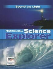 PRENTICE HALL SCIENCE EXPLORER SOUND AND LIGHT STUDENT EDITION THIRD    EDITION