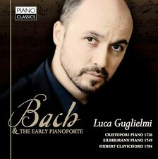LUCA GUGLIELMI - BACH AND THE EARLY PIANOFORTE  CD NEU BACH,JOHANN SEBASTIAN