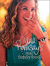 Tana Ramsay's Real Family Food: Delicious Recipes for Everyday Occasions, Ramsay