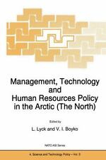Management, Technology and Human Resources Policy in the Arctic (the North) 5...