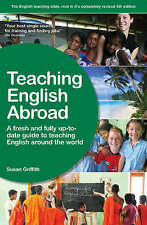 Teaching English Abroad: A fresh and full up-to-date g
